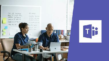Enabling Teamwork with Microsoft Teams