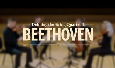 Defining the String Quartet II: Beethoven