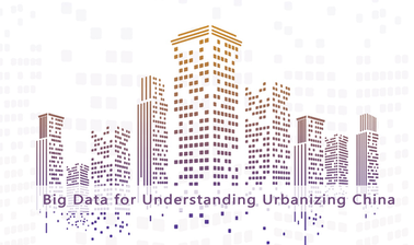 Big Data for Understanding Urbanizing China | 大数据与城市规划