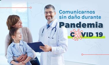 COVID-19: Comunicarnos sin daño durante la pandemia