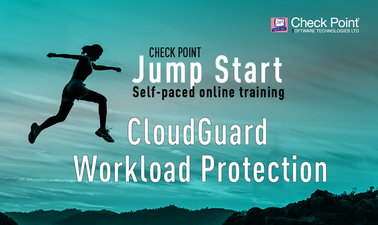 Check Point Jump Start: CloudGuard Workload Protection and Application Security