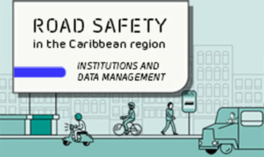 Road safety in the Caribbean region: institutions and data management