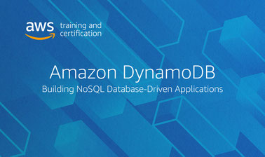 Amazon DynamoDB: Building NoSQL Database-Driven Applications