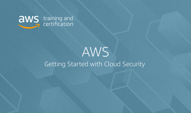AWS: Getting Started with Cloud Security
